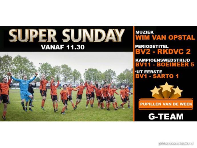 Super Sunday bij Beek Vooruit